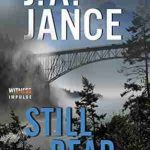 Still Dead by JA Jance