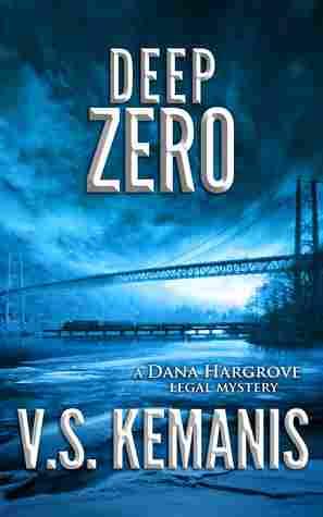 Deep Zero by V S Kemanis - Dana Hargrove