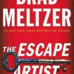 The Escape Artist by Brad Meltzer thriller