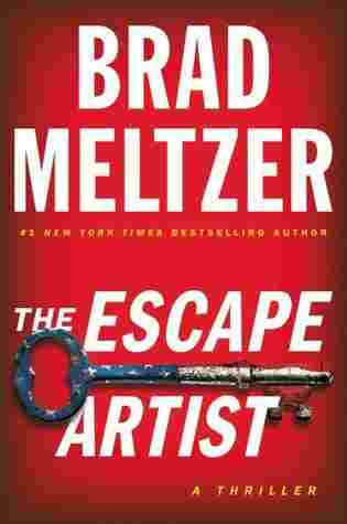 The Escape Artist by Brad Meltzer thriller