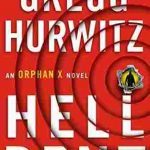 Hellbent by Gregg Hurwitz - Orphan X book