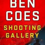 Shooting Gallery Ben Coes