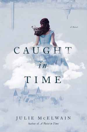 Caught in Time Kendra Donovan Julie McElwain