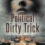 Political Dirty Trick by James R. Callan