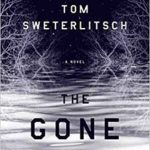 The Gone World by by Tom Sweterlitsch