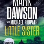 Little Sister by Mark Dawson