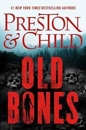 Old Bones by Douglas Preston and Lincoln Child