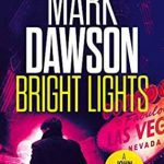 Bright Lights Mark Dawson