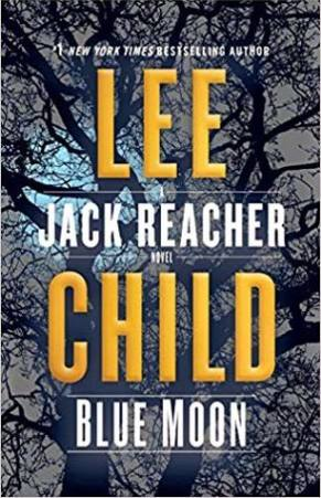 Book Review: Blue Moon by Lee Child (Jack Reacher 24)