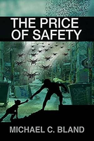 Price of Safety by Michael C. Bland